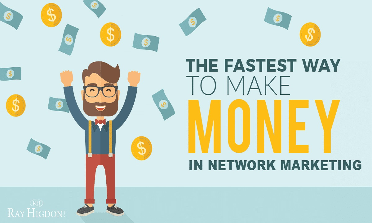the fast way to make money